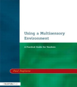 Using a Multisensory Environment