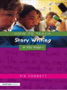 How to Teach Story Writing at Key Stage 1