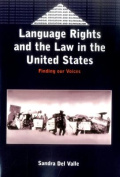 Language Rights and the Law in the United States