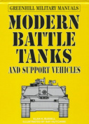 Modern Battle Tanks and Support Vehicles