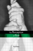 The Perception of Risk