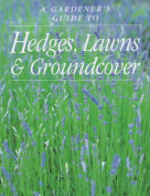 Hedges, Lawns and Groundcover