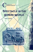 Spectacle in the Roman World