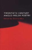 Twentieth Century Anglo-Welsh Poetry