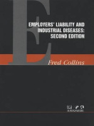 Employer's Liability and Industrial Diseases