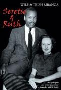 Seretse and Ruth