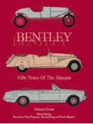 Bentley - Fifty Years of the Marque