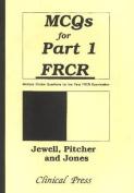 MCQs for Part 1 FRCR