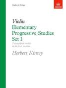 Elementary Progressive Studies, Set I for Violin (Elementary Progressive Studies