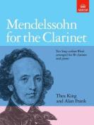 Mendelssohn for the Clarinet (Signature Series