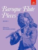 Baroque Flute Pieces, Book I (Baroque Flute Pieces