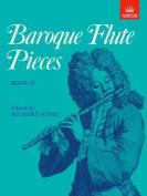 Baroque Flute Pieces, Book II (Baroque Flute Pieces