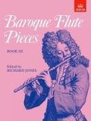 Baroque Flute Pieces, Book III (Baroque Flute Pieces