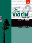 Baroque Violin Pieces, Book 2 (Baroque Violin Pieces