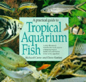 A Practical Guide to Tropical Aquarium Fish