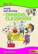 How to Create and Develop a Thinking Classroom