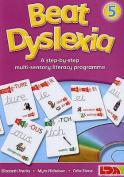 Beat Dyslexia: Bk. 5