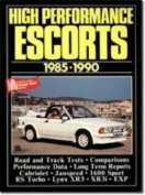 Ford High Performance Escorts, 1980-90