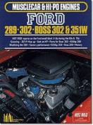 Ford 289, 302, Boss 302-351W