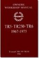Triumph TR5, 250, TR6 Owners Workshop Manual