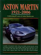 Aston Martin 1921-2006 - Celebrating 85 Years of Aston Martin Cars