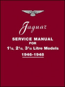 Jaguar Service Manual 1946-1948 for 1.5, 2.5, 3.5 Litre Models