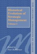 Historical Evolution of Strategic Management, Volumes I and II