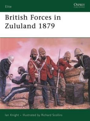 British Forces in Zululand, 1879 (Elite)