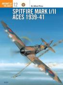 Spitfire Mk.I/II Aces 1939-41