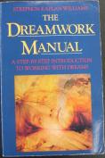 The Dreamwork Manual