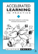 Accelerated Learning in Practice