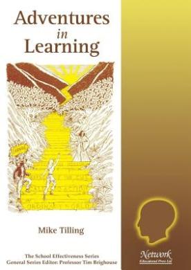 Adventures in Learning (School Effectiveness S.)
