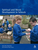 Spiritual and Moral Development in Schools