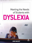 Meeting the Needs of Students with Dyslexia