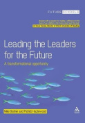 Leading the Leaders for the Future