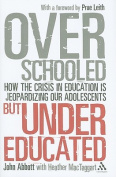 Overschooled But Undereducated