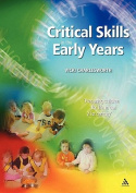 Critical Skills in the Early Years Book and Online Resources