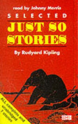 Just So Stories Selected