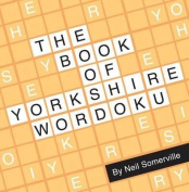 The Book of Yorkshire Wordoku