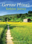 Gervase Phinn's Yorkshire Journey