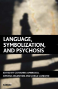 Language, Symbolization and Psychosis