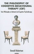 The Philosophy of Cognitive Behavioural Therapy (CBT)