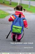 The Nursery Age Child