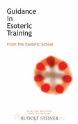 Guidance in Esoteric Training