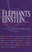 From Elephants to Einstein . . .