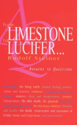 From Limestone to Lucifer...