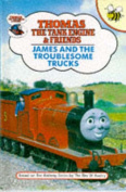 James and the Troublesome Trucks