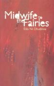 Midwife to the Fairies
