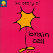 The Story of Brain Cell