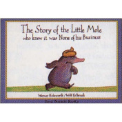The Story of the Little Mole [Board book]